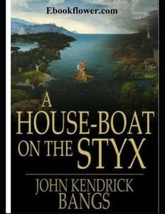 A House-Boat on the Styx (Annotated)