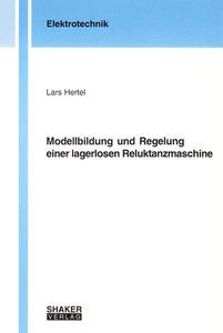Modellbildung und Regelung einer lagerlosen Reluktanzmaschine