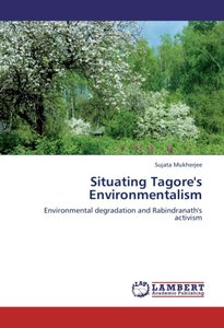 Situating Tagore's Environmentalism