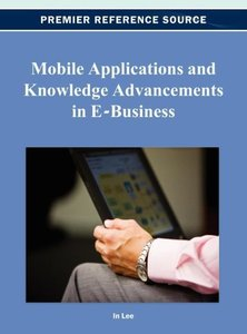 Mobile Applications and Knowledge Advancements in E-Business