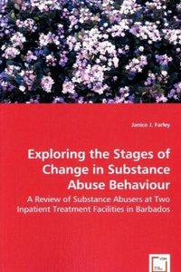 Exploring the Stages of Change in Substance Abuse Behaviour