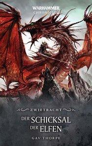 Warhammer - Das Schicksal der Elfen