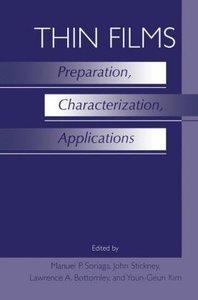 Thin Films: Preparation, Characterization, Applications