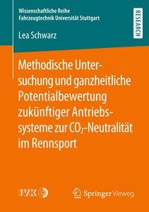 Methodische Untersuchung und ganzheitliche Potentialbewertung zu