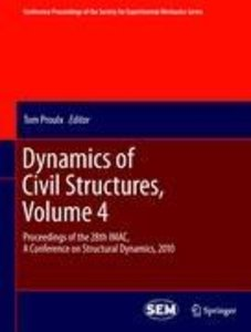 Dynamics of Civil Structures, Volume 4