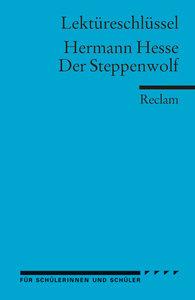 Der Steppenwolf. Lektüreschlüssel für Schüler