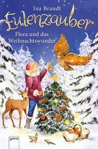 Eulenzauber (6). Flora und das Weihnachtswunder