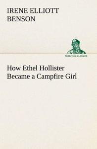 How Ethel Hollister Became a Campfire Girl