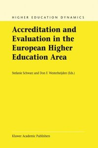Accreditation and Evaluation in the European Higher Education Ar