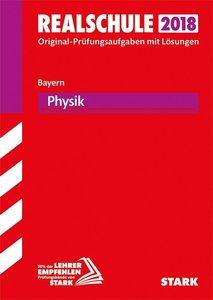 Abschlussprüfung Realschule Bayern 2018 - Physik