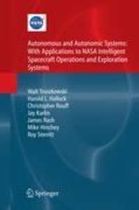 Autonomous and Autonomic Systems: With Applications to NASA Inte
