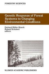 Genetic Response of Forest Systems to Changing Environmental Con