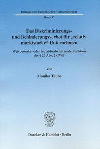 """Das Diskriminierungs- und Behinderungsverbot für """"relativ markts"""