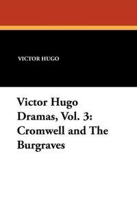 Victor Hugo Dramas, Vol. 3