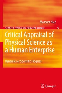 Critical Appraisal of Physical Science as a Human Enterprise