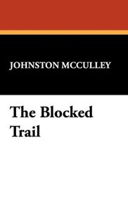 The Blocked Trail