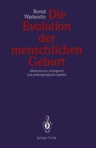 Die Evolution der menschlichen Geburt