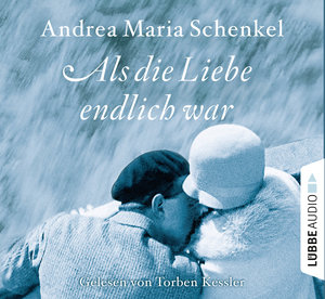 Als Die Liebe Endlich War