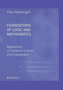 Foundations of Logic and Mathematics