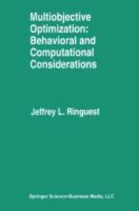 Multiobjective Optimization: Behavioral and Computational Consid