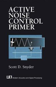 Active Noise Control Primer