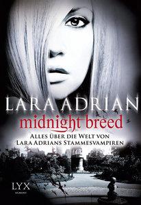 Midnight Breed - Alles über die Welt von Lara Adrians Stammesvam