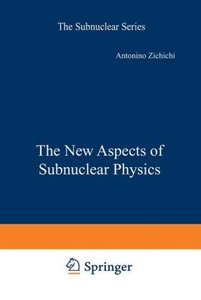 The New Aspects of Subnuclear Physics