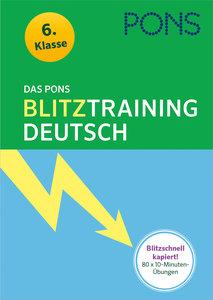 Das PONS Blitztraining - Deutsch 6. Klasse