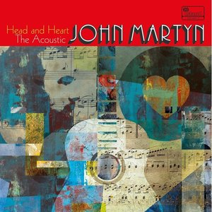 Head And Heart-The Acoustic John Martyn