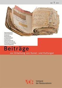 VDR-Beiträge zur Erhaltung von Kunst- und Kulturgut, Heft 1/2013