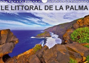 LE LITTORAL DE LA PALMA (Calendrier mural 2015 DIN A4 horizontal