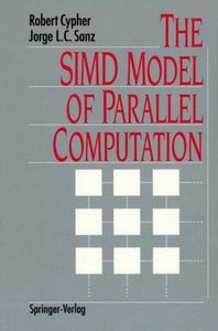 The SIMD Model of Parallel Computation