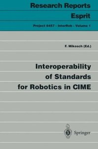 Interoperability of Standards for Robotics in CIME