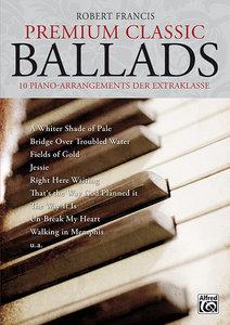 Premium Classic Ballads. 10 Piano-Arrangements der Extraklasse.