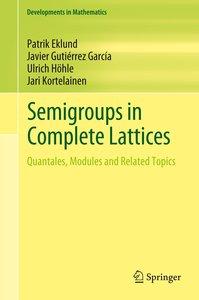 Semigroups in Complete Lattices