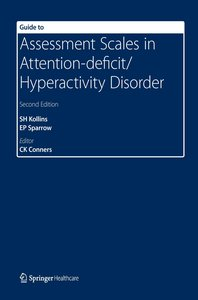 Guide to Assessment Scales in Attention-Deficit/Hyperactivity Di