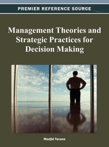 Management Theories and Strategic Practices for Decision Making