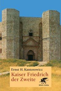 Kaiser Friedrich der Zweite. Hauptband