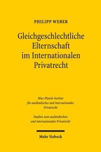 Gleichgeschlechtliche Elternschaft im Internationalen Privatrech