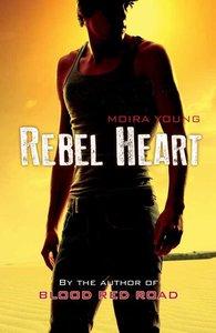 Dustlands Trilogy 2. Rebel Heart