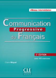 Communication progressive du français - Niveau intermédiaire. Bu