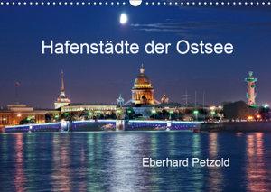 Hafenstädte der Ostsee (Wandkalender 2019 DIN A3 quer)
