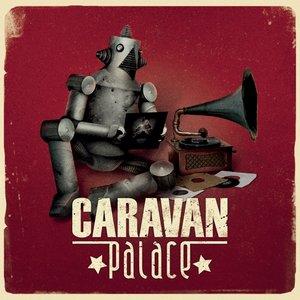 Caravan Palace (Heavyweight 2LP)