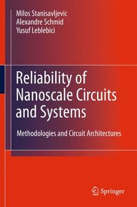 Reliability of Nanoscale Circuits and Systems