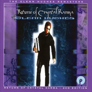 Return Of Crystal Karma (Expanded 2CD Edition)