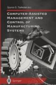 Computer-Assisted Management and Control of Manufacturing System