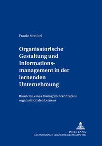 Organisatorische Gestaltung und Informationsmanagement in der le