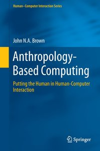 Anthropology-Based Computing