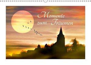 Momente zum Träumen (Wandkalender 2019 DIN A3 quer)