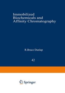 Immobilized Biochemicals and Affinity Chromatography